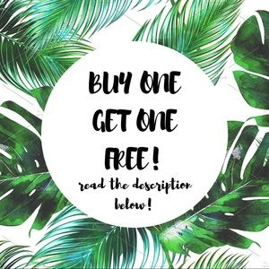 Other - BIG SALE!!!! BUY ONE GET ONE FREE!!